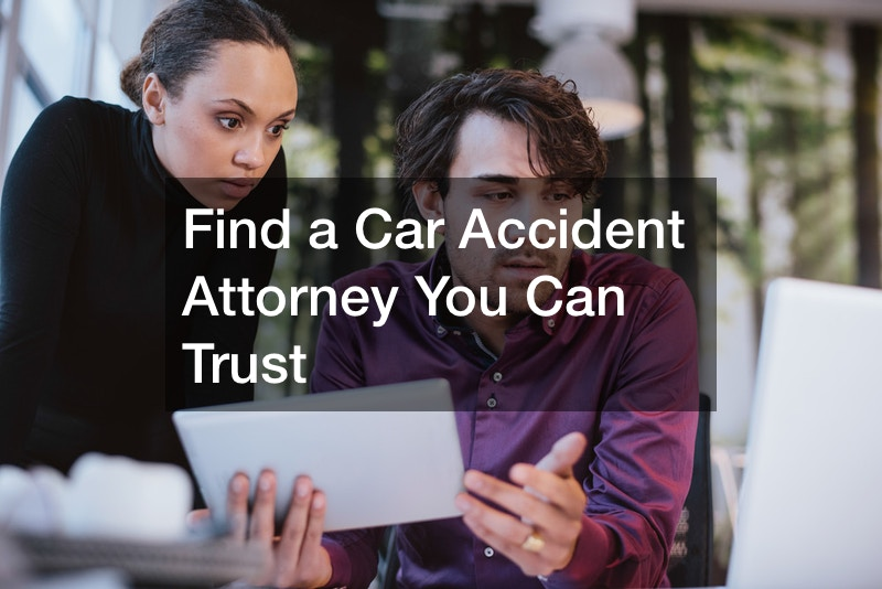 Find a Car Accident Attorney You Can Trust