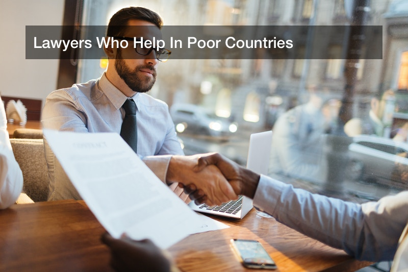 Lawyers Who Help In Poor Countries