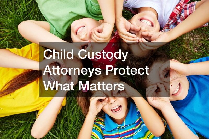 How a Child Custody Attorney Can Help You Keep Your Child